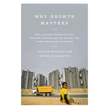 38412_Why-Growth-Matters-How-Economic-Growth-in-India-Reduced-Poverty-and-the-Lessons-for-Other-Developing-Countries_1